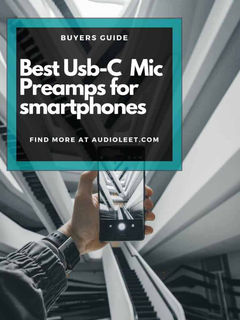 Best USB-C Mic Preamps for smartphones