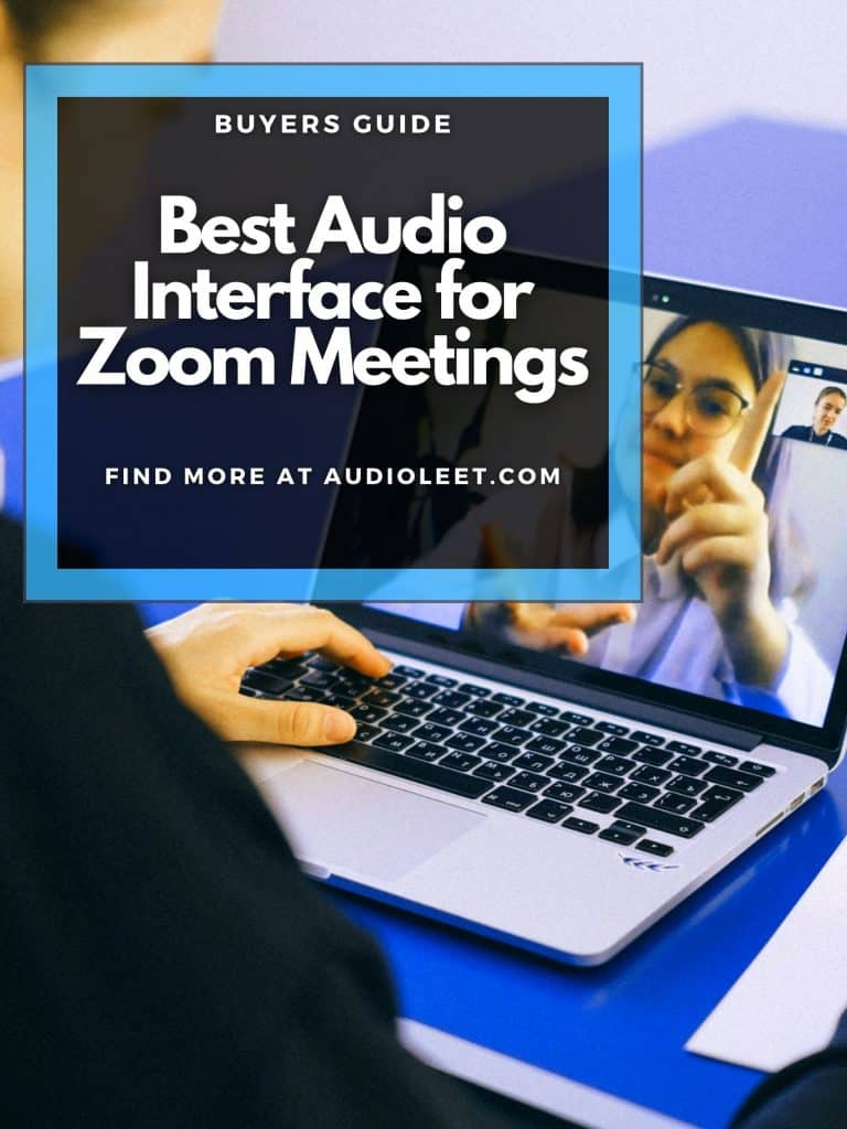 Best Audio Interface For Zoom Meetings